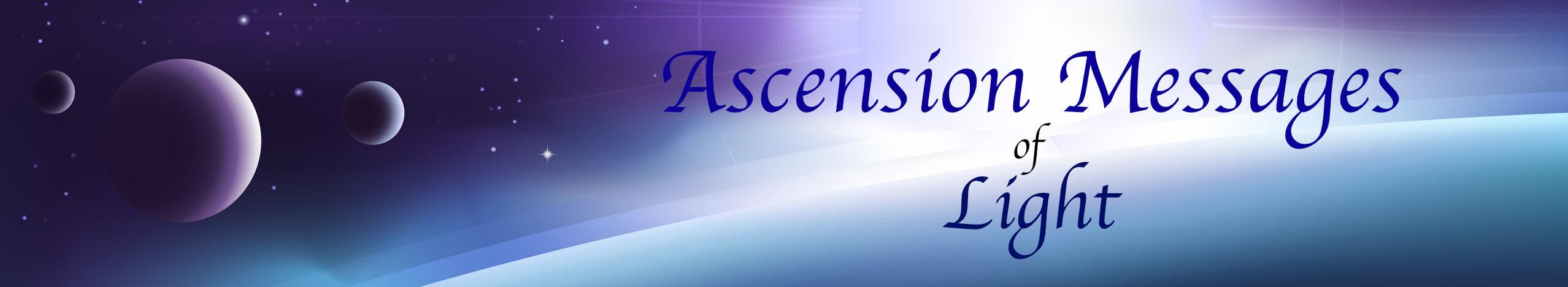 Ascension Messages of Light